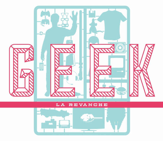 geek-la-revanche-4